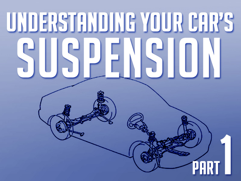 Beginner's Guide: Understanding Your Car's Suspension- Part 1 2