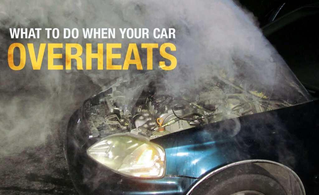 What To Do If Your Car Overheats 7