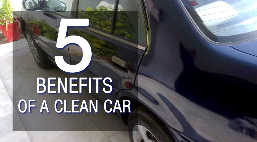 5 Benefits Of A Clean Car 6