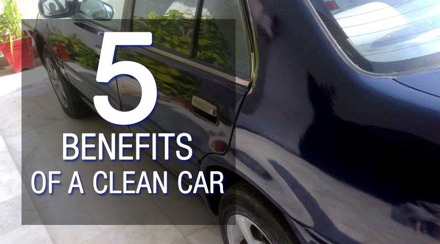 5 Benefits Of A Clean Car 3