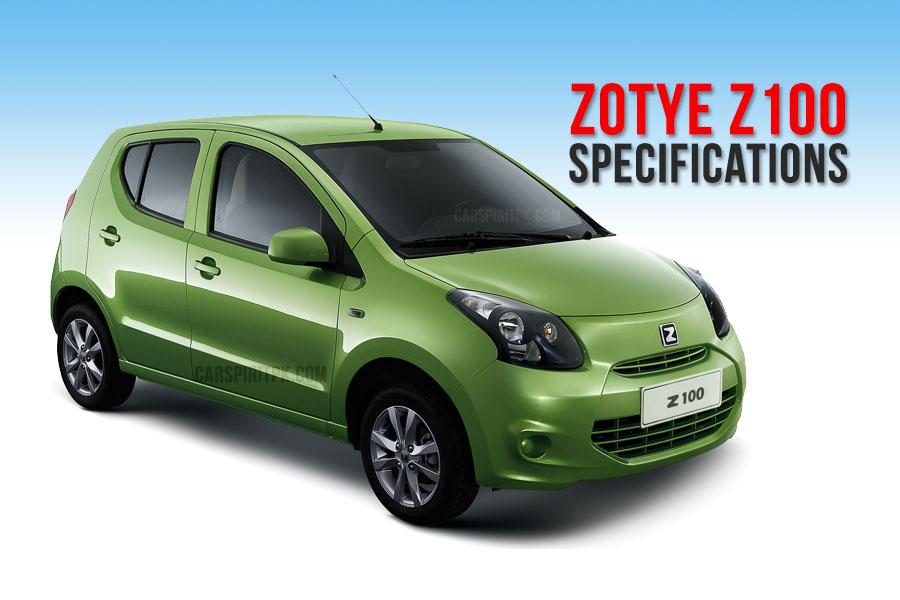 Zotye Z100 Specifications [Unofficial] 1