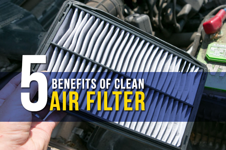 5 Benefits of Clean Air Filter 1