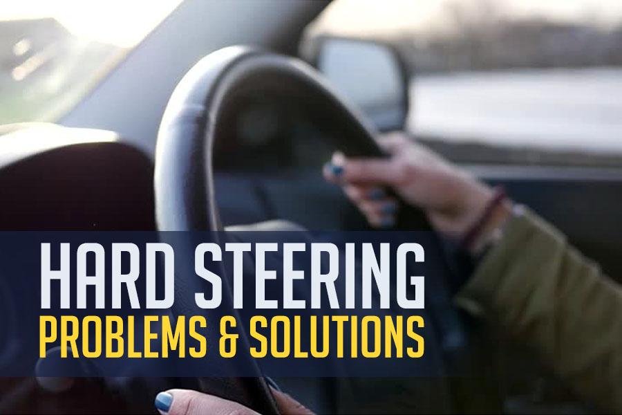 Hard Steering Wheel- Causes & Solutions 1