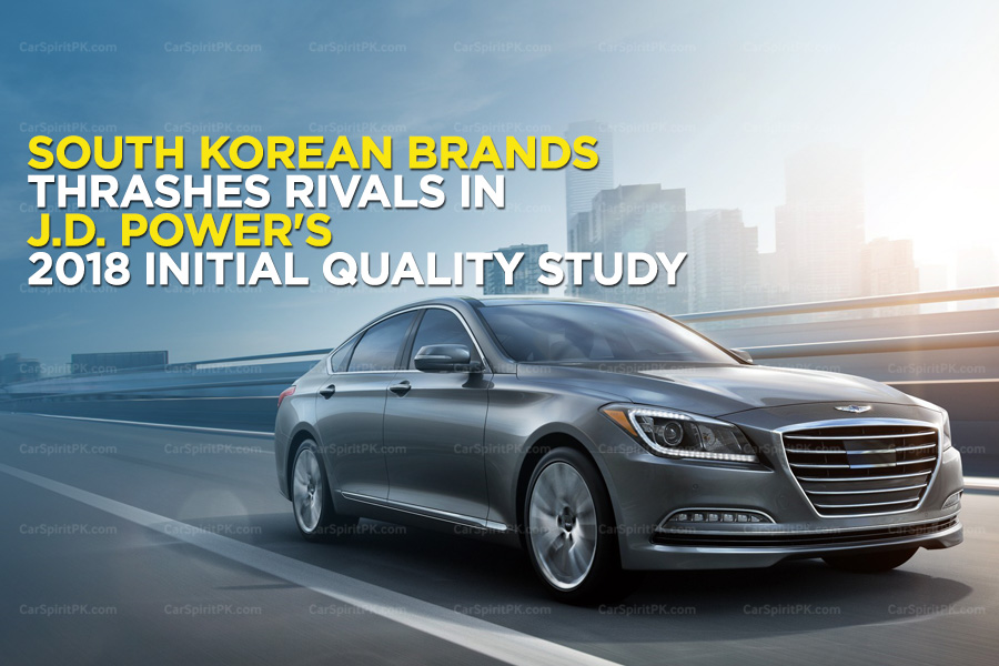 South Korean Brands Thrashes Rivals in J.D. Power's 2018 Initial Quality Study 6