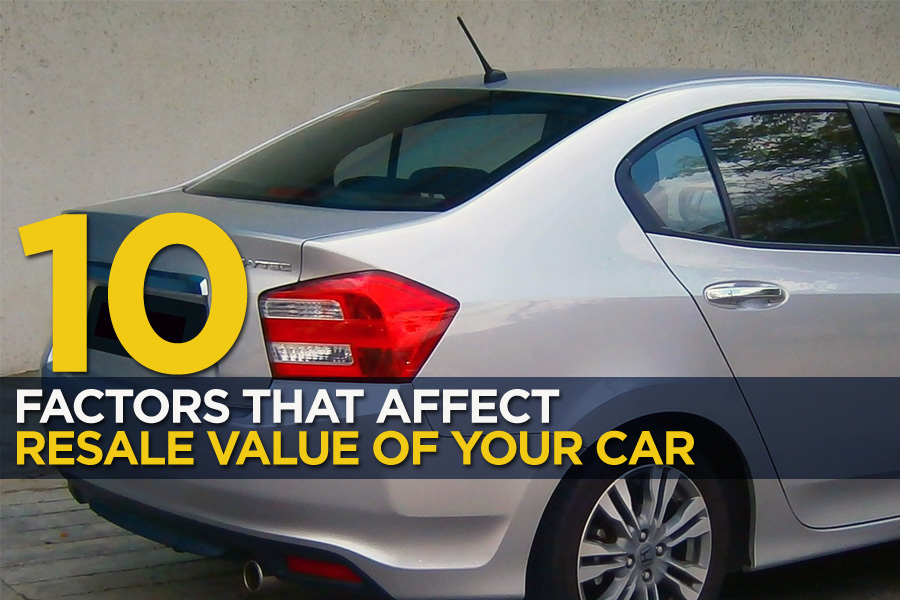 10 Factors that Affect the Resale Value of Your Car 10