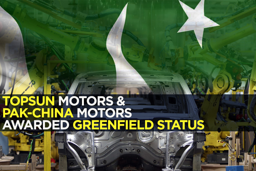 Topsun Motors and Pak-China Motors Awarded Greenfield Status 3