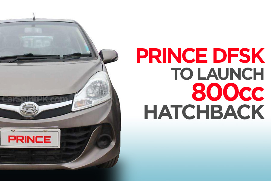 Prince DFSK to Launch 800cc Hatchback in Pakistan 9