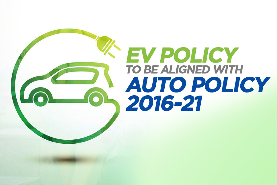 EV Policy to be Aligned with Current Auto Policy 2016-21 6