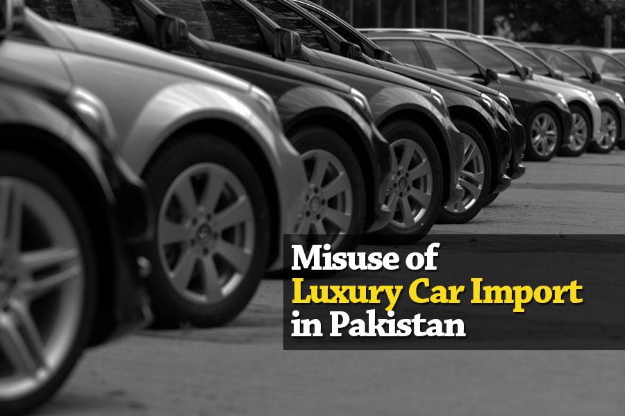 Misuse of Luxury Car Import in Pakistan 2
