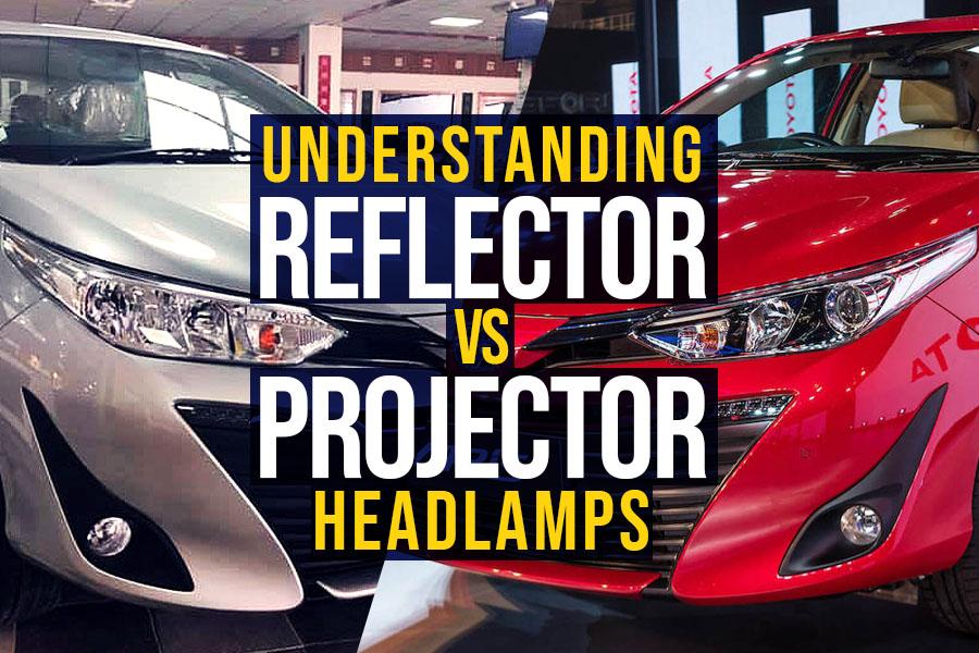 Reflector vs Projector Headlamps 5