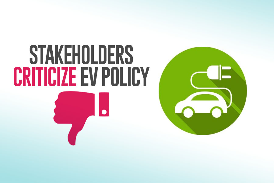 Stakeholders Criticize EV Policy 9