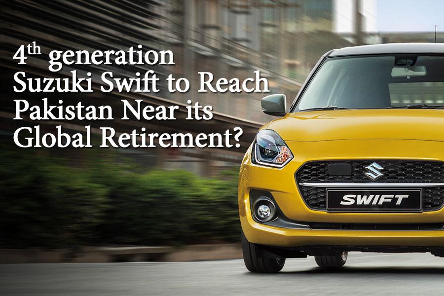 4th Gen Swift to Reach Pakistan Near its Global Retirement? 5