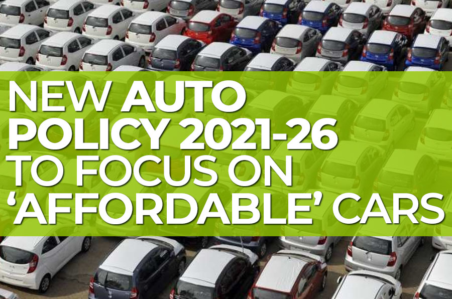 New Auto Policy 2021-26 to Focus on Affordable Cars 1