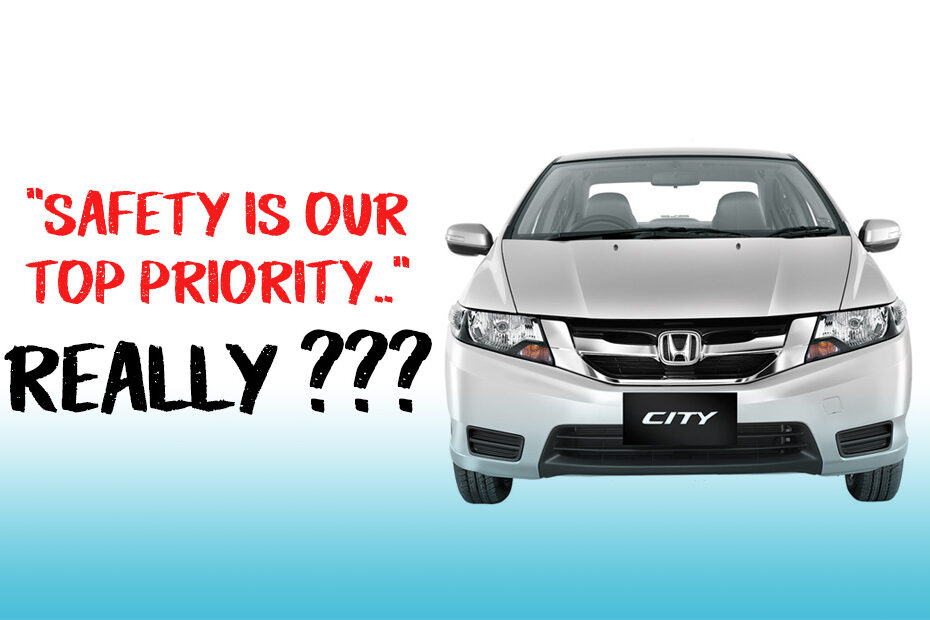 Safety is Honda's Top Priority- But Not You City! 9