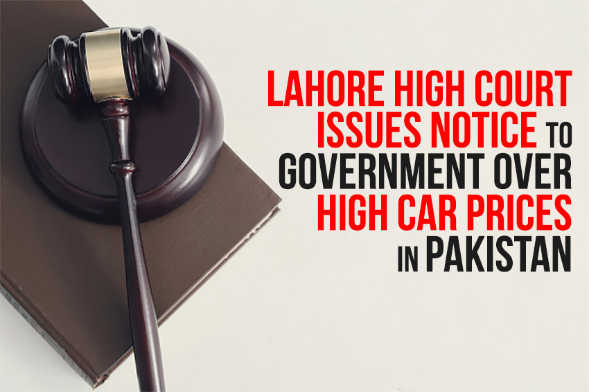 LHC Issues Notice to Government Over High Car Prices 1