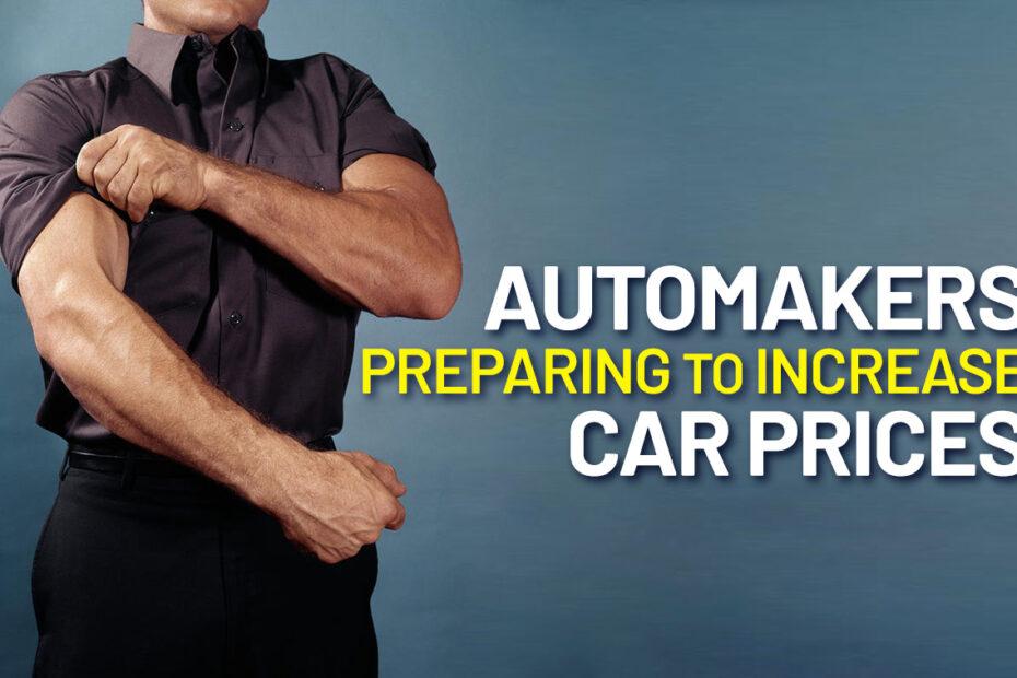 preparing increase car prices